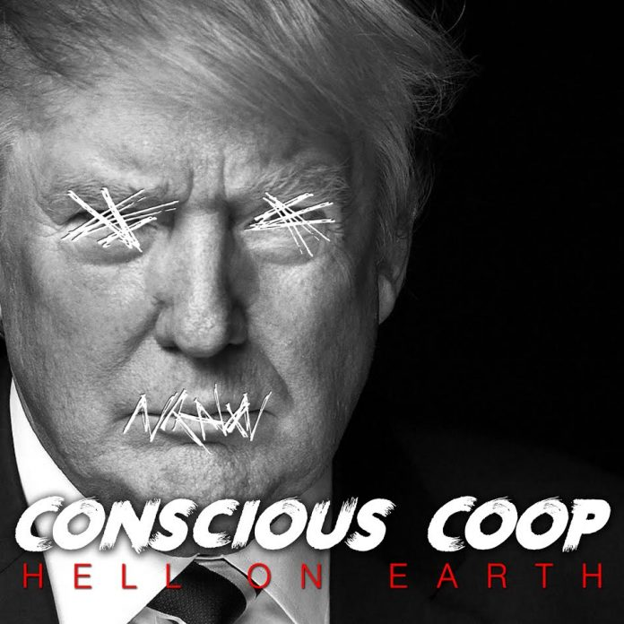 Concious Coop Hell On Earth