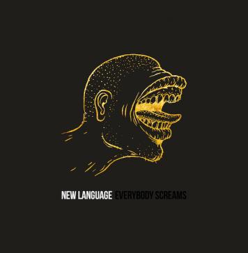 New Language - Everybody Screams