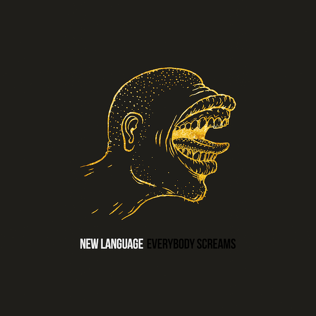 New Language - Everybody Screams